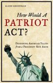 Cover: How Would a Patriot Act?